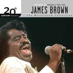 James Brown - 20th Century Masters: The Millennium Collection: Best of James Brown (Vol. 2 - The '70s) (2007)