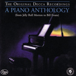 Various Artists - A Piano Anthology - From Jelly Roll Morton to Bill Evans (1994)