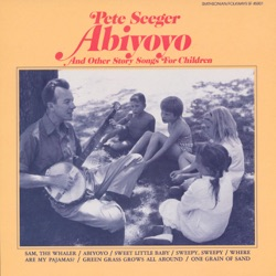 Pete Seeger - Abiyoyo and Other Story Songs for Children (1991)