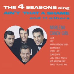 The Four Seasons - Ain't That a Shame and 11 Others (1963)