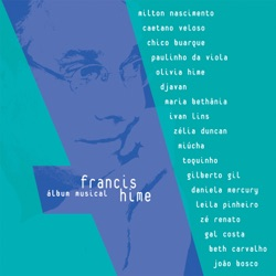 Francis Hime - Álbum Musical (feat. Various Artists) (2004)