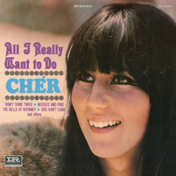 Cher - All I Really Want to Do (1965)