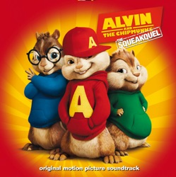 Various Artists - Alvin and the Chipmunks: The Squeakquel (Original Motion Picture Soundtrack) [Deluxe Edition] (2009)