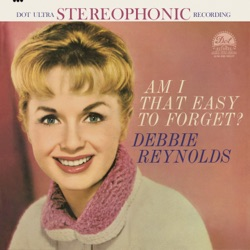 Debbie Reynolds - Am I That Easy to Forget? (1960)