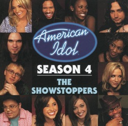 Various Artists - American Idol, Season 4 - The Showstoppers (2005)