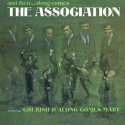 The Association - And Then... Along Comes the Association (Remastered) (1966)