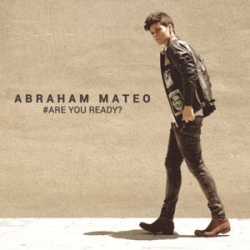 Are You Ready - Abraham Mateo (2015)