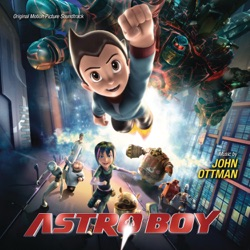 John Ottman - Astro Boy (Original Motion Picture Soundtrack) (2009)