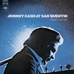 Johnny Cash - At San Quentin (Legacy Edition) [Live] (2006)