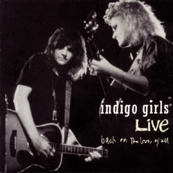 Indigo Girls - Back on the Bus, Y'All (Live) (1991)
