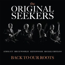 the ORIGINAL SEEKERS - Back To Our Roots (2019)
