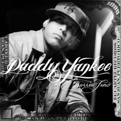 Barrio Fino (Bonus Track Version) - Daddy Yankee (2004)