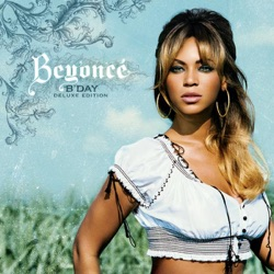 Beyoncé - B'Day (Deluxe Edition) (2007)