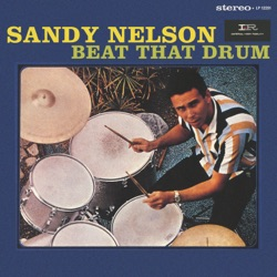 Sandy Nelson - Beat That Drum (1963)