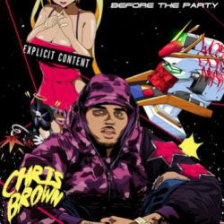 Before The Party - Chris Brown (2015)