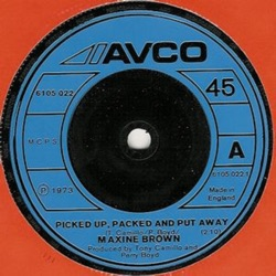 Maxine Brown - Bella Mia / Picked up, Packed and Put Away - Single (1973)