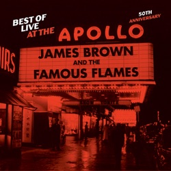 James Brown - Best of Live At the Apollo: 50th Anniversary (2013)