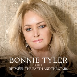 Bonnie Tyler - Between the Earth and the Stars (2025)