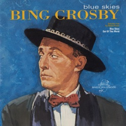 Bing Crosby - Blue Skies (1961)