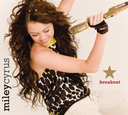 Miley Cyrus - Breakout (2008)