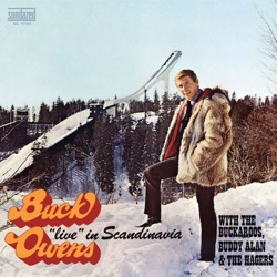 Various Artists - Buck Owens With the Buckaroos, Buddy Alan & the Hagers: Live in Scandinavia (2008)