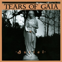 Tears of Gaia - Burial (2007)
