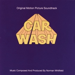 Rose Royce - Car Wash (Soundtrack from the Motion Picture) (1976)