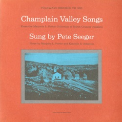 Pete Seeger - Champlain Valley Songs (1960)