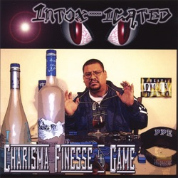 Intox-icated - Charisma, Finesse & Game (2003)