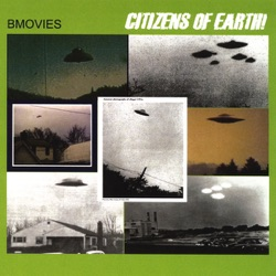 B-Movies - Citizens of Earth! (2009)