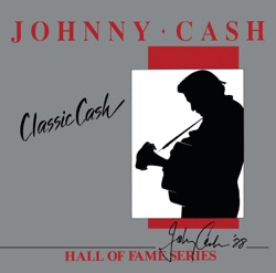 Johnny Cash - Classic Cash: Hall of Fame Series (Re-Recorded Versions) (2014)