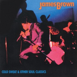 James Brown - Cold Sweat & Other Soul Classics: James Brown (1987)