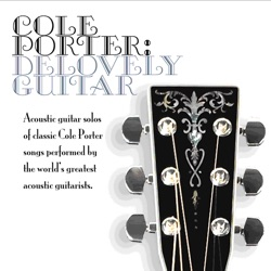Various Artists - Cole Porter: Delovely Guitar (2007)