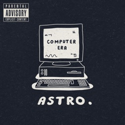 ASTRO - Computer Era (Deluxe Version) (2014)