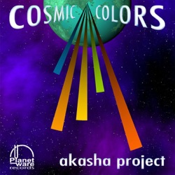 Akasha Project - Cosmic Colors (2007)