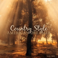 Various Artists - Country Style: American Dreamer, Vol. 5 (2015)