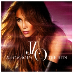 Dance Again...The Hits - Jennifer Lopez (2012)