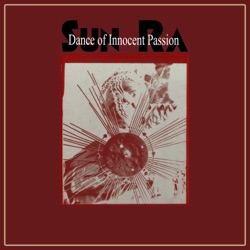 Sun Ra and His Arkestra - Dance of Innocent Passion (Remastered) (1981)