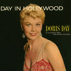 Doris Day - Day In Hollywood (2016)