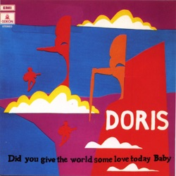 Doris - Did You Give the World Some Love Today Baby? (1996)
