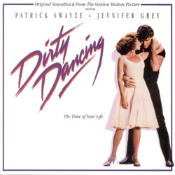 Various Artists - Dirty Dancing (Original Motion Picture Soundtrack) (1987)