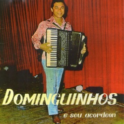 Dominguinhos - Dominguinhos e Seu Acordeon (1975)