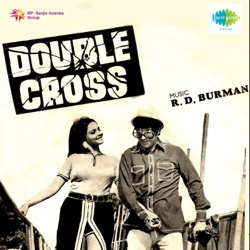 R.D. Burman - Double Cross (Original Motion Picture Soundtrack) (1973)