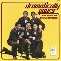Ron Banks & The Dramatics - Dramatically Yours (Remastered) (1974)