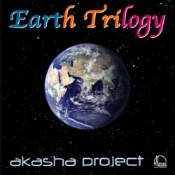 Akasha Project - Earth Trilogy (2007)