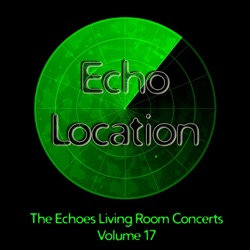 Various Artists - Echo Location - The Echoes Living Room Concerts, Vol. 17 (2011)
