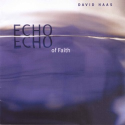 David Haas - Echo of Faith (2001)