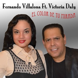 Fernando Villalona - El Color De Tu Mirada (feat. Victoria Daly) - Single (2012)