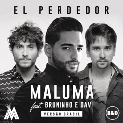 Maluma - El Perdedor (feat. Bruninho & Davi) - Single (2017)