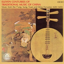 Various Artists - Eleven Centuries of Traditional Chinese Music (2006)
